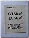 QT50M LC50M Yamaha Preliminary Service Information